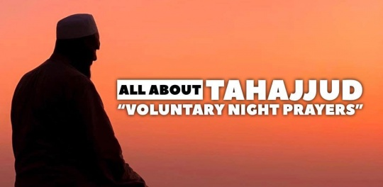 "Shadow of a man praying at the sunset, with ""All about Tahajjud, voluntary night prayer"" text"
