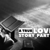 a-true-love-story-2