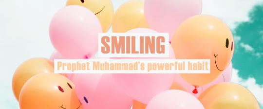 SMILING: Prophet Muhammad's powerful habit
